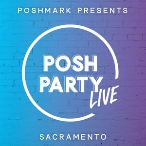 Posh Party LIVE Sacramento